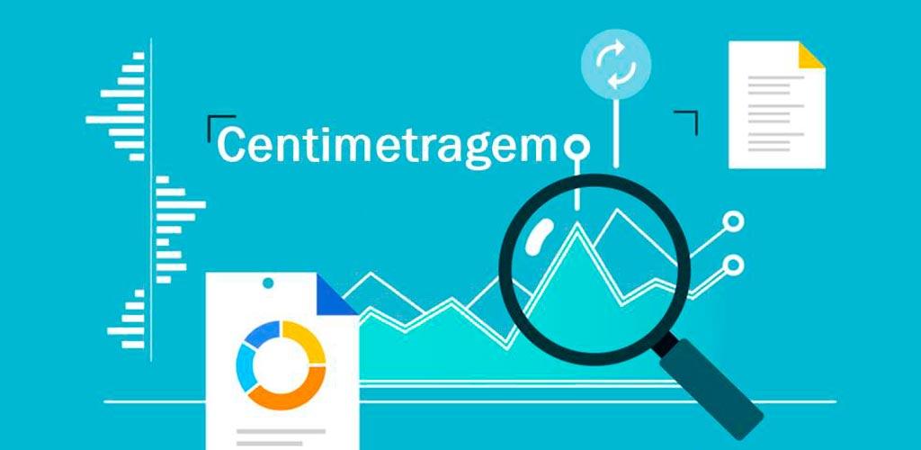 O que é Centimetragem?